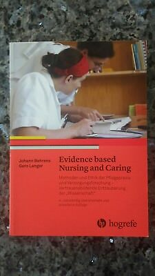 Studium & Wissen Neu Evidence Based Nursing And Caring Johann Behrens 854632