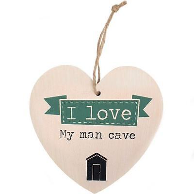 I Love My Man Cave - Funny Humorous Wooden Hanging Heart Plaque Sign