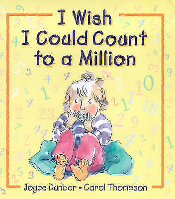 I Wish I Could Count To A Million, Dunbar, Joyce, Very Good Book
