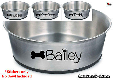 2 Personalised Custom Name Vinyl STICKERS for Dog Pet Puppy Food Water NO BOWL