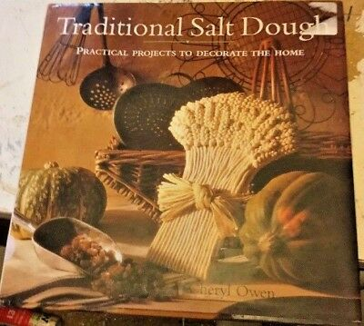 Traditional Salt Dough: Practical Projects to Decorate the Home by Sheryl Owen …