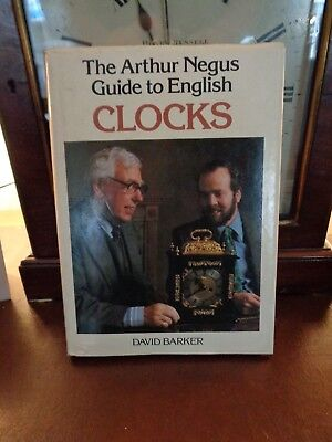 "The Arther Negus Guide to English CLOCKS Book by D Barker "" Hardback bracket"
