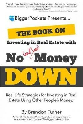 Book on Investing in Real Estate With No (and Low) Money Down : Real Life Str...
