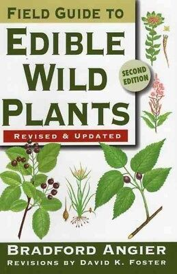 Field Guide to Edible Wild Plants, Paperback by Angier, Bradford; Foster, Dav...