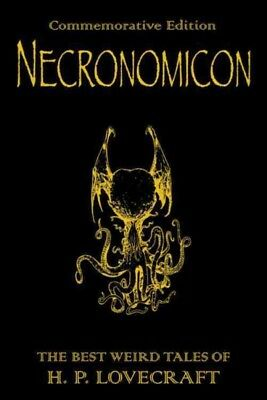 Necronomicon : The Best Weird Tales of H. P. Lovecraft, Hardcover by Lovecraf...