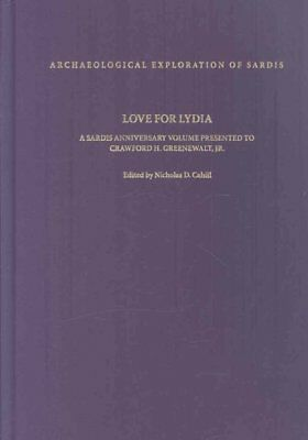 Love for Lydia : A Sardis Anniversary Volume Presented to Crawford H. Greenew...