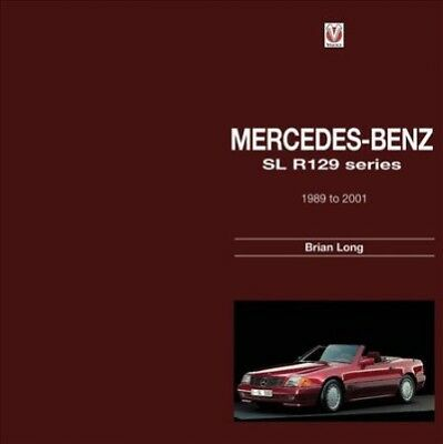 Mercedes-Benz SL R129 Series : 1989 to 2001, Hardcover by Long, Brian