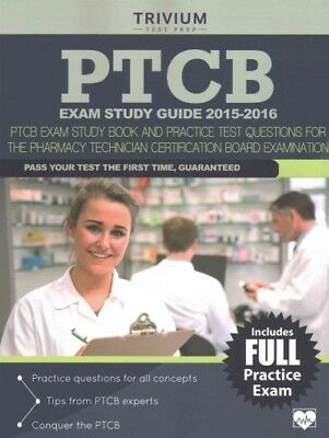 PTCB Exam Study Guide 2015-2016 : PTCB Exam Study Book and Practice Test Ques...