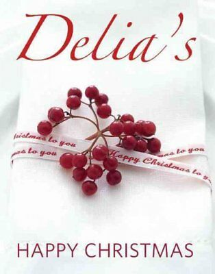 Delia's Happy Christmas, Hardcover by Smith, Delia, Brand New, Free shipping ...