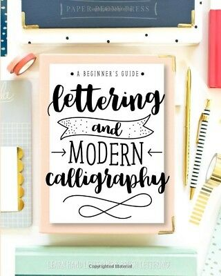 Lettering and Modern Calligraphy by Paper Peony Press Paperback 1948209004 NEW