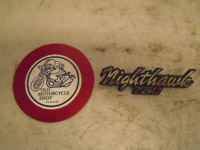 1982 Honda Cb750Sc Nighthawk 750 Badge Sign