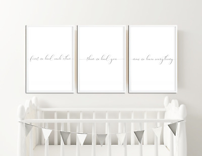 First We Had Each Other Then We Had You Now We Have Everything Nursery Prints