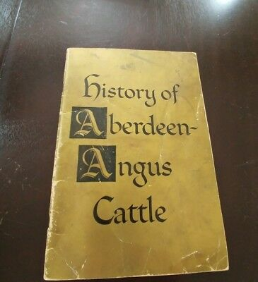 History of Aberdeen-Angus Cattle (1960-61?) by Angus Assoc. St Joseph, MO