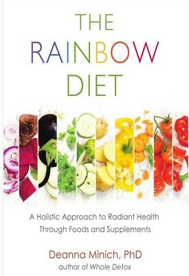 The Rainbow Diet A Holistic Approach To Radiant Health *PDF*