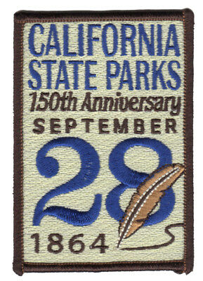 California State Parks - 150th Anniversarsary - Sept 28, 1864 - PATCH
