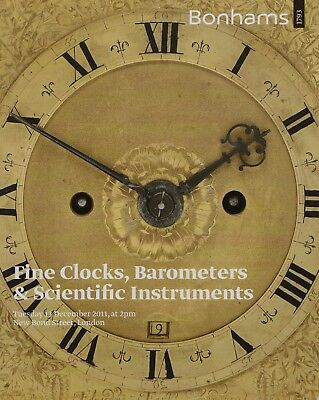 Fine Clocks, Barometers & Scientific Instruments Auction Catalogue