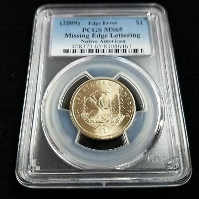 2009 Native American PCGS MS65 $1 Missing Edge Lettering Edge Error Coin ZG6461