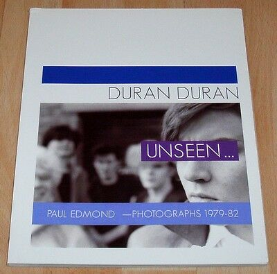 DURAN DURAN Unseen 144 Page Book SOFTCOVER Rare & Out Of Print GIFT IDEA