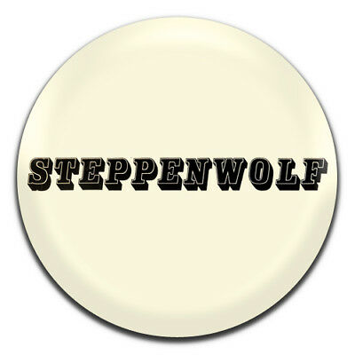 Steppenwolf Band Psych Heavy Rock Motorcycle 25mm / 1 Inch D Pin Button Badge
