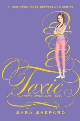 Pretty Little Liars: Toxic 15 by Sara Shepard (NEW, Hardcover)