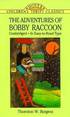 The Adventures of Bobby Raccoon (Dover Children's Thrift Classics)
