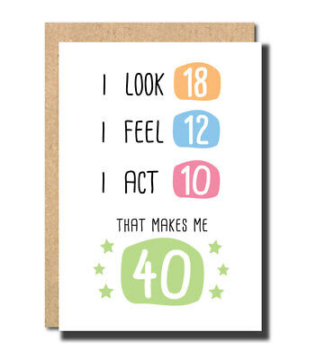 40th Birthday Card For Mum Dad Friend Sister Brother Best Funny