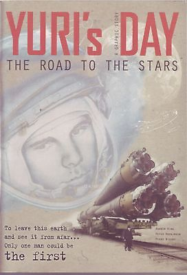 Yuri's Day: The Road to the Stars (Yuri Gagarin graphic novel) by Andrew King