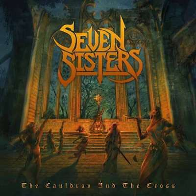 Seven Sisters - The Cauldron And The Cross NEW CD Digi