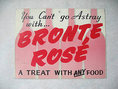 """Bronte Rosé Wine - """"You Can't go Astray with…"""" Vintage Liquor Store Sign - 1960s"""