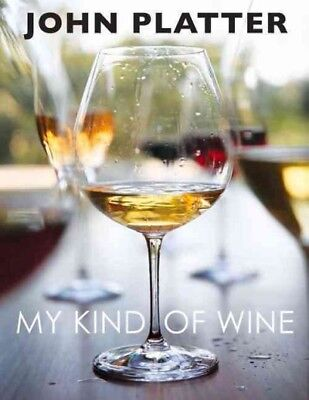 My Kind of Wine, Hardcover by Platter, John