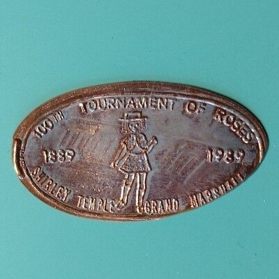 100th TOURNAMENT OF ROSES Shirley Temple Grand Marshall Elongated 1989 Penny