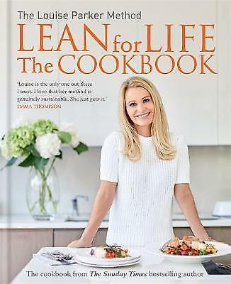 Lean for Life The Cookbook by Louise Parker BRAND NEW BOOK (Hardback 2016)