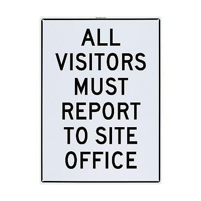 "Sandleford ""ALL VISITORS MUST REPORT TO SITE OFFICE"" SIGN 450x600mm *Aust Brand"