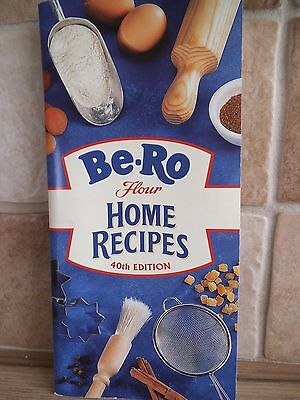 Be-Ro Recipe Book 40th Edition Brand New. Have your own BAKE OFF ! Free postage.
