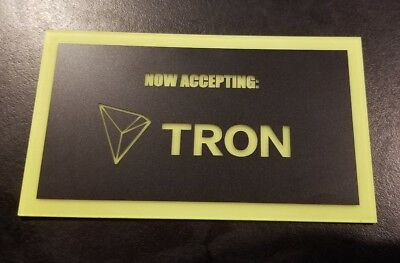 Now Accepting Tron (TRX) Store Payment Sign Display