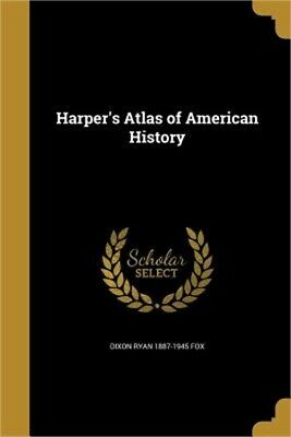 Harper's Atlas of American History (Paperback or Softback)