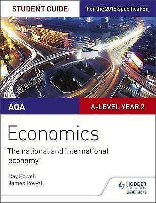 AQA A-Level Economics Student Guide 4: The National and International Economy: …