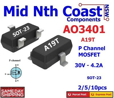 2/5/10pc AO3401 A19T 30V - 4.2A - 1.4W  P Channel MOSFET SMD SOT-23