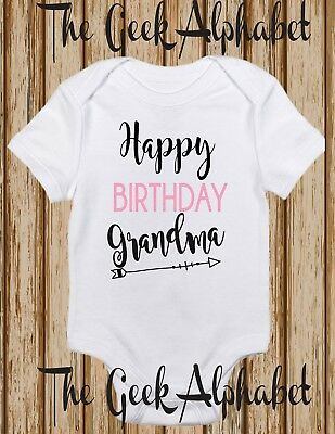 Happy Birthday Grandma Funny Baby Outfit Clothes Boy Trendy Tops Girls T Shirts