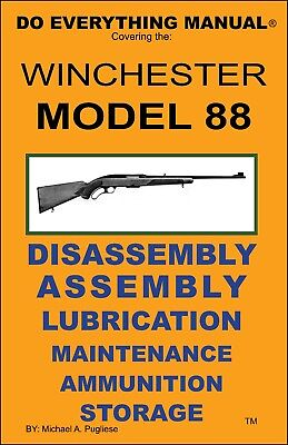 Winchester Model 88  Do Everything Manual  Assembly Disassembly  Care  Book  New