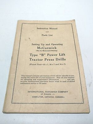 Vintage McCormick Type B Power Lift Tractor Press Drill Operator's Manual