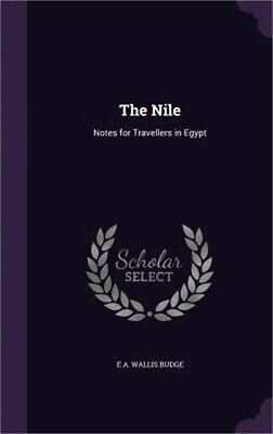 The Nile: Notes for Travellers in Egypt (Hardback or Cased Book)