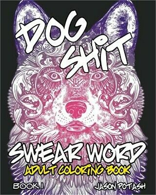 Swear Word Adult Coloring Book - Vol. 1 (Paperback or Softback)