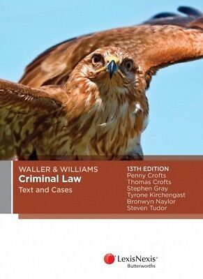 Waller & Williams Criminal Law Text and Cases 13th edition (PDF/iBook Copy ONLY)