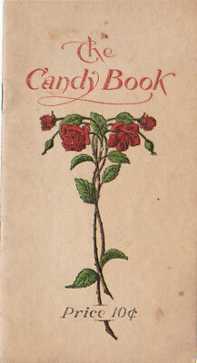 Antique Cook Booklet  The Candy Book Woolverton Osage Iowa 24 Pages