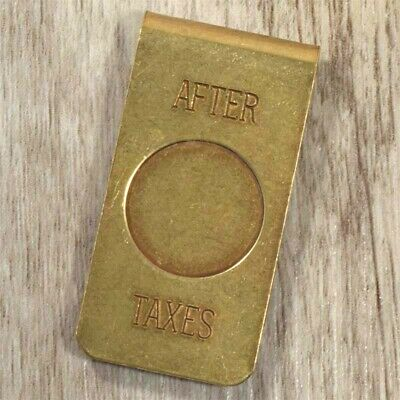 "Solid Brass Money Clip ""After Taxes"" Mens Ladies for Notes Wallet"