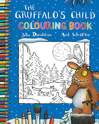 The Gruffalo's Child Colouring Book by Julia Donaldson BRAND NEW (Paperback 2012
