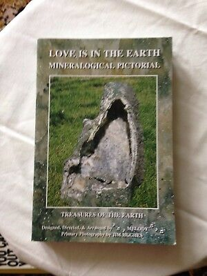 love is in the Earth . Crystal book by Melody
