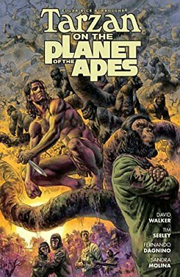 Tarzan on the Planet of the Apes by Seeley, Tim; Walker, David M.