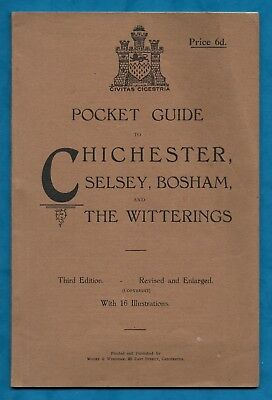 "1920s ""POCKET GUIDE TO CHICHESTER, SELSEY, BOSHAM AND THE WITTERINGS"" P/B"